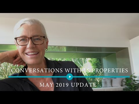 May 2019 – Conversations with LS PROPERTIES – Post election update